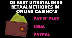 Best uitbetalende Methodes in online casino's