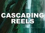 Cascading Reels